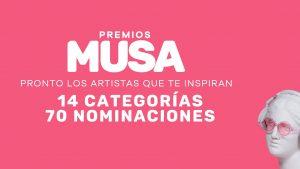 ¡Conoce las categorías de la primera edición de Premios MUSA!