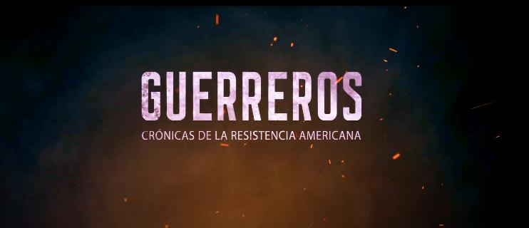 """Proyecto """"Guerreros"""": Una serie de animación sobre la resistencia de pueblos originarios americanos"""